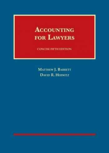9781599416724-1599416727-Accounting for Lawyers, Concise (University Casebook Series)