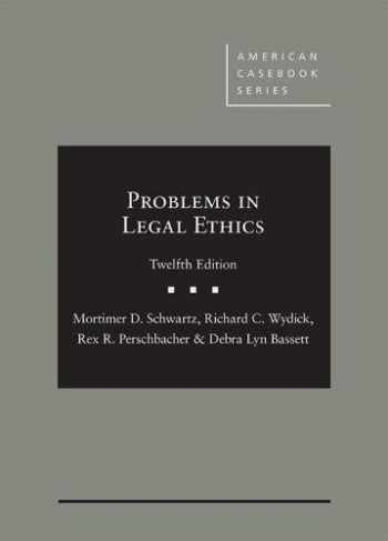 9781640207363-1640207368-Problems in Legal Ethics (American Casebook Series)