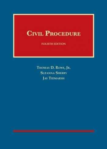 9781628101324-1628101326-Civil Procedure (University Casebook Series)
