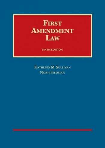 9781634594486-1634594487-First Amendment Law (University Casebook Series)