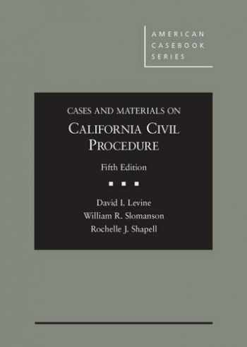 9780314290878-0314290877-Cases and Materials on California Civil Procedure, 5th (American Casebook Series)