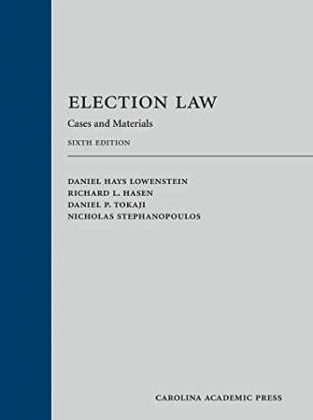 9781531004729-1531004725-Election Law: Cases and Materials