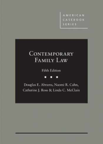 9781640205918-1640205918-Contemporary Family Law (American Casebook Series)