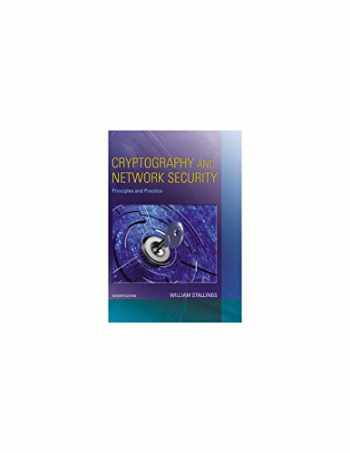 9780134444284-0134444280-Cryptography and Network Security: Principles and Practice