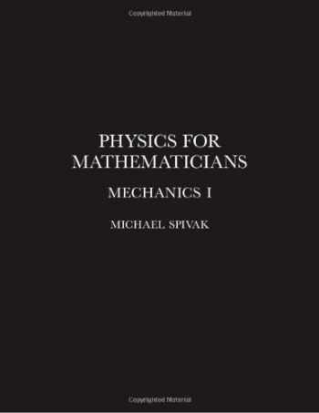 9780914098324-0914098322-Physics for Mathematicians, Mechanics I