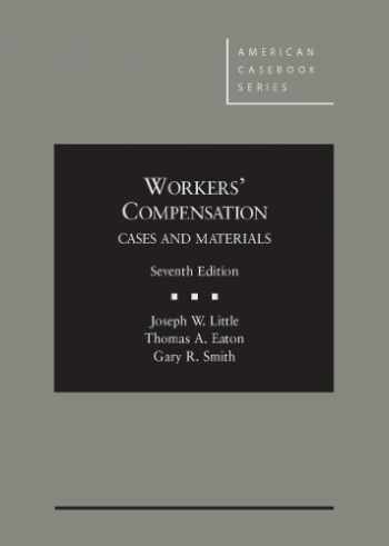 9780314281494-0314281495-Workers' Compensation (American Casebook Series)