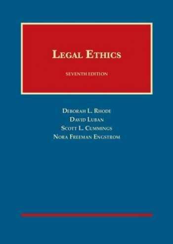 Legal Ethics (University Casebook Series)