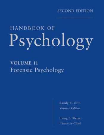 9780470639177-0470639172-Handbook of Psychology, Forensic Psychology