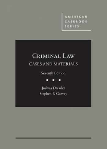 9781628102055-1628102055-Cases and Materials on Criminal Law (American Casebook Series)