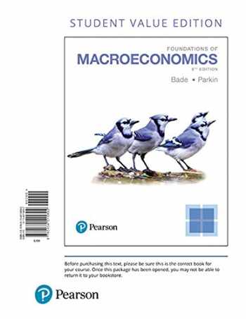 9780134515892-0134515897-Foundations of Macroeconomics, Student Value Edition (8th Edition)