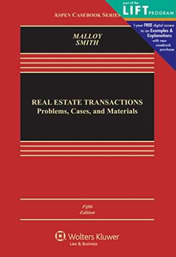 Real Estate Transactions: Problems, Cases, and Materials (Aspen Casebook)