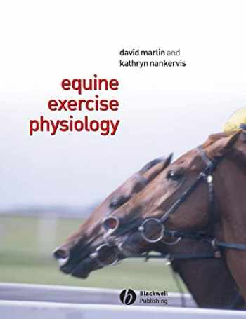 9780632055524-0632055529-Equine Exercise Physiology
