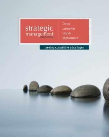9780077636081-0077636082-Strategic Management: Creating Competitive Advantages