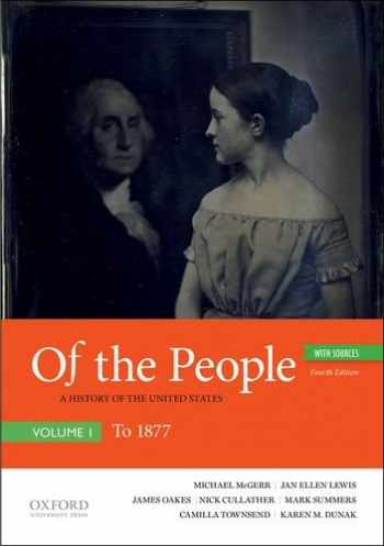 9780190909963-019090996X-Of the People: A History of the United States, Volume I: To 1877, with Sources