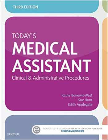 9780323311274-032331127X-Today's Medical Assistant: Clinical & Administrative Procedures