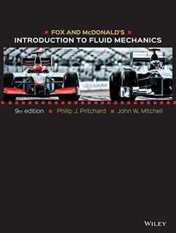 9781118912652-1118912659-Fox and McDonald's Introduction to Fluid Mechanics