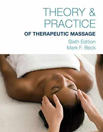 9781285187556-1285187555-Theory & Practice of Therapeutic Massage
