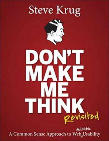 9780321965516-0321965515-Don't Make Me Think, Revisited: A Common Sense Approach to Web Usability (3rd Edition) (Voices That Matter)