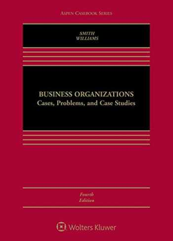 9781454868361-1454868368-Business Organizations: Cases, Problems, and Case Studies (Aspen Casebook)