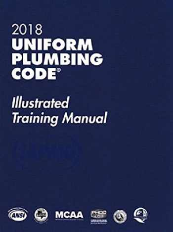 9781944366179-1944366172-2018 Uniform Plumbing Code Illustrated Training Manual with Tabs