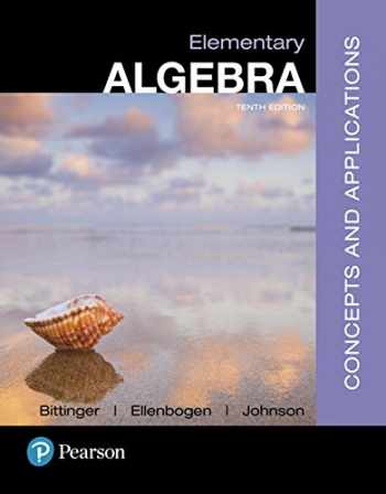 9780134441375-0134441370-Elementary Algebra: Concepts and Applications (10th Edition)
