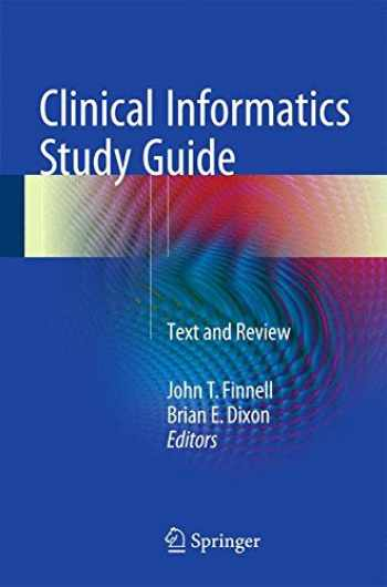 9783319227528-3319227521-Clinical Informatics Study Guide: Text and Review (Health Informatics)