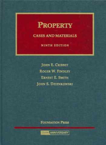 9781599412528-1599412527-Property Cases and Materials (University Casebook Series)