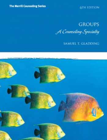 9780137051526-0137051522-Groups: A Counseling Specialty (6th Edition) (Merrill Counseling (Hardcover))