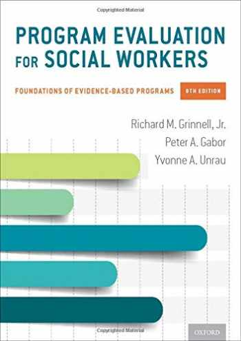 9780190916510-0190916516-Program Evaluation for Social Workers: Foundations of Evidence-Based Programs