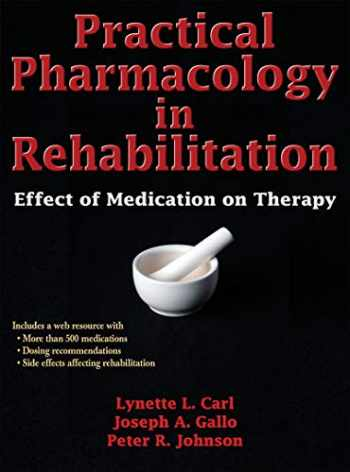 9780736096041-0736096043-Practical Pharmacology in Rehabilitation: Effect of Medication on Therapy