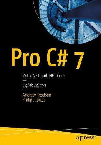 9781484230176-1484230175-Pro C# 7: With .NET and .NET Core
