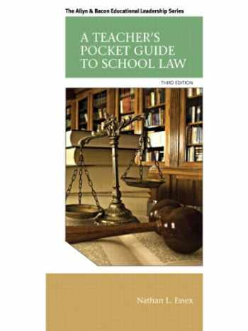 9780133351910-0133351912-A Teacher's Pocket Guide to School Law (3rd Edition) (Allyn & Bacon Educational Leadership)
