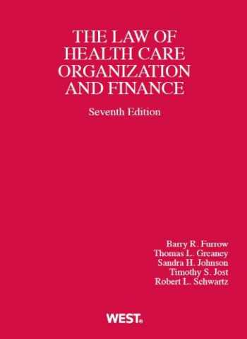 9780314279910-0314279911-Health Care Organization and Finance, 7th (American Casebook Series)