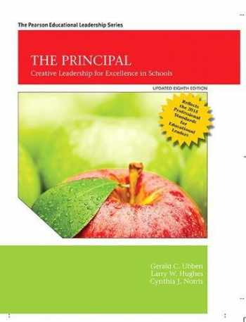 9780134606989-0134606981-The Principal: Creative Leadership for Excellence, Updated 8th Edition (8th Edition)