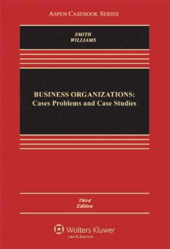9781454802686-1454802685-Business Organizations: Cases, Problems, and Case Studies, Third Edition (Aspen Casebooks)