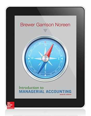 9780078025792-0078025796-Introduction to Managerial Accounting