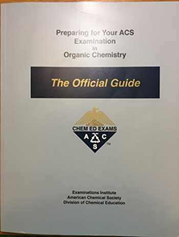 9780970804211-0970804210-Preparing for Your ACS Examination in Organic Chemistry : The Official Guide