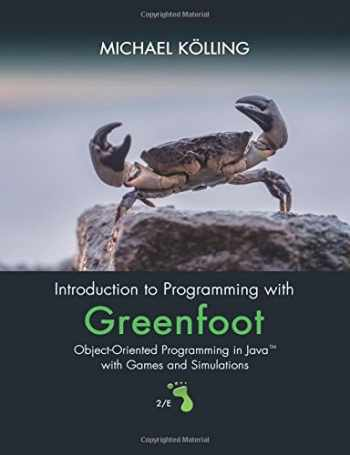 9780134054292-0134054296-Introduction to Programming with Greenfoot: Object-Oriented Programming in Java with Games and Simulations (2nd Edition)