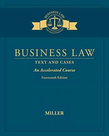 9781305967298-1305967291-Business Law: Text & Cases - An Accelerated Course