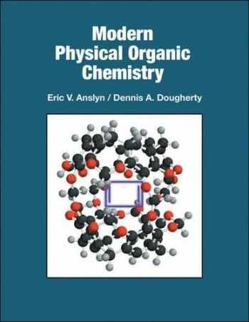 Sell, Buy or Rent Modern Physical Organic Chemistry