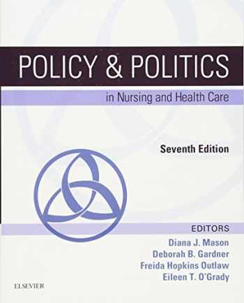9780323241441-0323241441-Policy & Politics in Nursing and Health Care, 7e