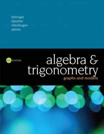 9780134179049-0134179048-Algebra and Trigonometry: Graphs and Models (6th Edition)