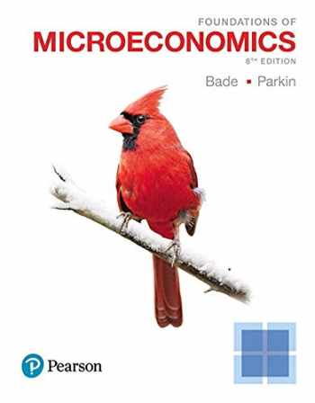 9780134668659-0134668650-Foundations of Microeconomics Plus MyLab Economics with Pearson eText -- Access Card Package (8th Edition)