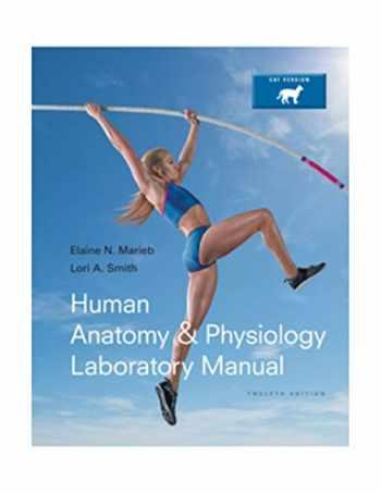9780321971357-0321971353-Human Anatomy & Physiology Laboratory Manual, Cat Version (12th Edition)