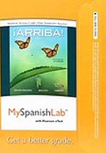 9780134053639-013405363X-MySpanishLab with Pearson eText -- Access Card -- for ¡Arriba!: comunicación y cultura, 2015 Release (One Semester) (6th Edition)