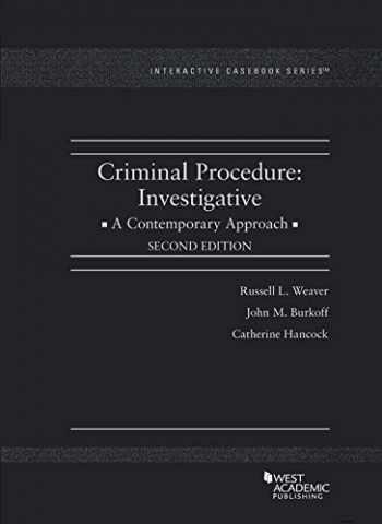 9781640201200-1640201203-Criminal Procedure: Investigative, A Contemporary Approach (Interactive Casebook Series)