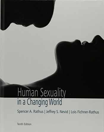 9780134525068-013452506X-Human Sexuality in a Changing World (10th Edition)