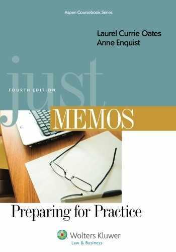9781454831013-1454831014-Just Memos: Preparing for Practice, Fourth Edition (Aspen Coursebooks)