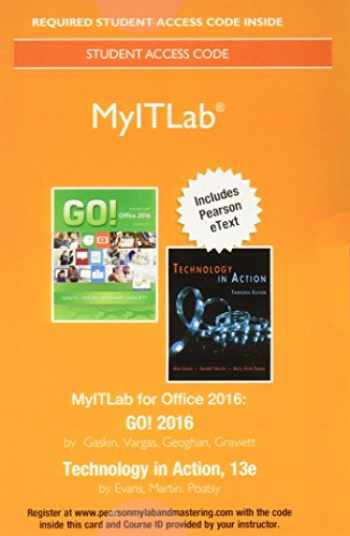 9780134444956-0134444957-MyITLab with Pearson eText --  Access Card -- for GO! 2016 with Technology In Action