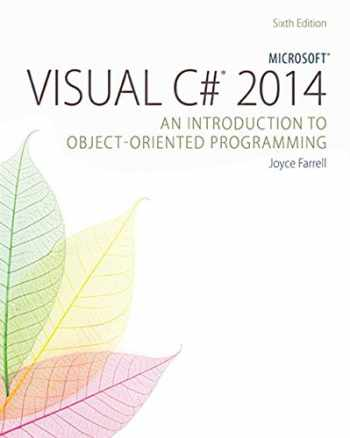 9781285860237-1285860233-Microsoft Visual C# 2015: An Introduction to Object-Oriented Programming